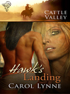 Hawk's Landing (eBook): Cattle Valley Series, Book 23
