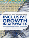 Inclusive Growth in Australia (eBook): Social Policy as Economic Investment
