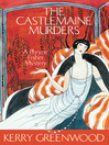 The Castlemaine Murders (eBook): Phryne Fisher Series, Book 13