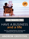 101 Ways to Have a Business and a Life (eBook)