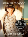 Dead Man's Chest (eBook): Phryne Fisher Series, Book 18