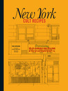 New York Cult Recipes (eBook)