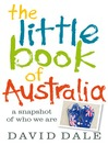 The Little Book of Australia (eBook): A Snapshot of Who We Are