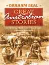 Great Australian Stories (eBook): Legends, Yarns and Tall Tales