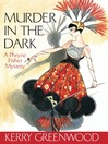 Murder in the Dark (eBook): Phryne Fisher Series, Book 16