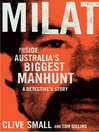 Milat (eBook): Inside Australia's Biggest Manhunt - a Detective's Story