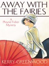 Away with the Fairies (eBook): Phryne Fisher Series, Book 11