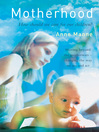 Motherhood (eBook): How Should We Care for Our Children?