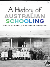 A History of Australian Schooling (eBook)
