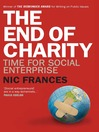 The End of Charity (eBook): Time for Social Enterprise