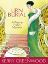 Urn Burial (eBook): Phryne Fisher Series, Book 8