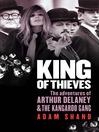 King of Thieves (eBook): The Adventures of Arthur Delaney and the Kangaroo Gang