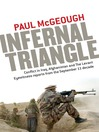 Infernal Triangle (eBook): Conflict In Iraq, Afghanistan and the Levant: Eyewitness Reports From the September 11 Decade