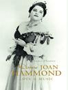 Dame Joan Hammond (eBook): Love & Music