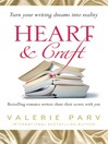 Heart and Craft (eBook): Bestselling Romance Writers Share Their Secrets