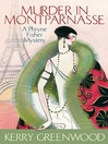 Murder in Montparnasse (eBook): Phryne Fisher Series, Book 12