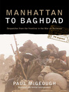 Manhattan to Baghdad (eBook): Despatches from the Frontline of the War on Terror