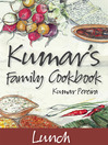 Kumar's Family Cookbook: Lunch (eBook)