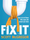 Fix It (eBook): How to Do All Those Little Repair Jobs Around Your Home