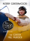 The Green Mill Murder (eBook): Miss Fisher's Murder Mysteries
