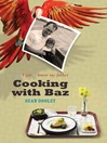 Cooking with Baz (eBook): How I Got to Know My Father