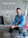 Easy Luxury (eBook): An Expert Guide To Creating Your Perfect Home