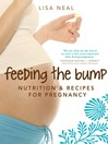 Feeding the Bump (eBook): Nutrition & Recipes for Pregnancy