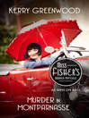 Murder in Montparnasse (eBook): Miss Fisher's Murder Mysteries