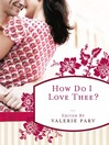 How Do I Love Thee? (eBook): Stories to Stir the Heart