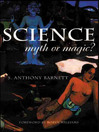 Science, Myth or Magic? (eBook): A Struggle for Existence
