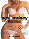Sex & Money (eBook): How I Lived, Breathed, Read, Wrote, Loved, Hated, Dreamed and Drank Men's Magazines