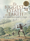 The Biggest Estate on Earth (eBook): How Aborigines Made Australia