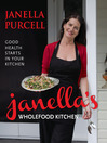 Janella's Wholefood Kitchen (eBook)