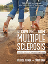 Recovering from Multiple Sclerosis (eBook): Real Life Stories of Hope and Inspiration