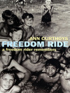 Freedom Ride (eBook): A Freedom Rider Remembers