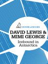 Icebound in Antarctica (eBook)