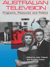 Australian Television (eBook): Programs, Pleasures and Politics