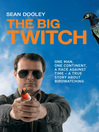 The Big Twitch (eBook)