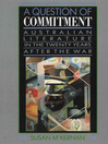 A Question of Commitment (eBook): Australian Literature in the Twenty Years After the War