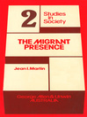 The Migrant Presence (eBook): Australian Responses 1947-1977