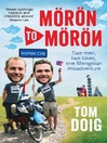 Moron to Moron (eBook): Two Men, Two Bikes, One Mongolian Misadventure