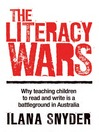 The Literacy Wars (eBook): Why Teaching Children to Read and Write is a Battleground in Australia