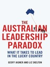 The Australian Leadership Paradox (eBook): What It Takes to Lead in the Lucky Country