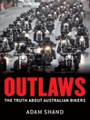 Outlaws (eBook): The Truth About Australian Bikers