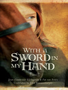 With a Sword in My Hand (eBook)
