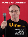 Umm… (eBook): A Complete Guide to Public Speaking