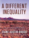 A Different Inequality (eBook): The Politics of Debate about Remote Aboriginal Australia