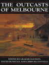 The Outcasts of Melbourne (eBook): Essays in Social History