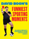 David Boon's Funniest Sporting Moments (eBook): Hilarious Mishaps and Moments from Our Favourite Sports
