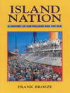 Island Nation (eBook): A History of Australians and the Sea